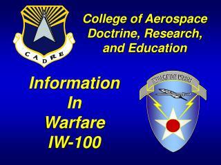Information  In  Warfare IW-100