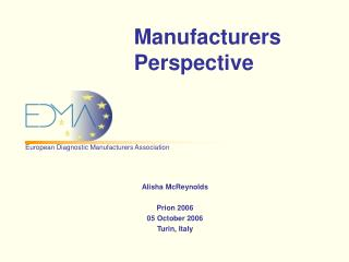 Manufacturers Perspective