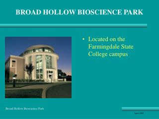 BROAD HOLLOW BIOSCIENCE PARK