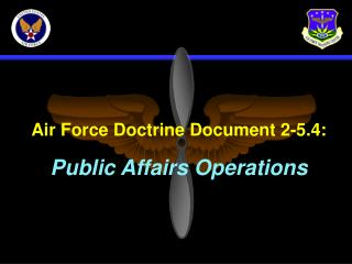 Air Force Doctrine Document 2-5.4: Public Affairs Operations