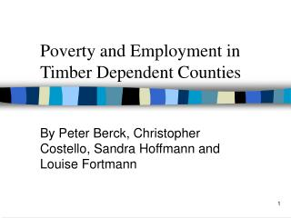 Poverty and Employment in Timber Dependent Counties