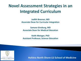 Novel Assessment Strategies in an Integrated Curriculum