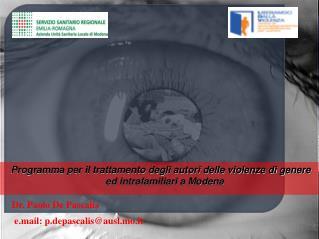 Programma per il trattamento degli autori delle violenze di genere ed intrafamiliari a Modena
