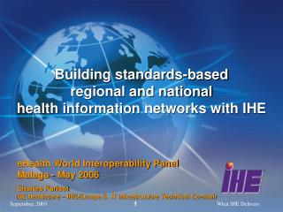 Building standards-based regional and national health information networks with IHE