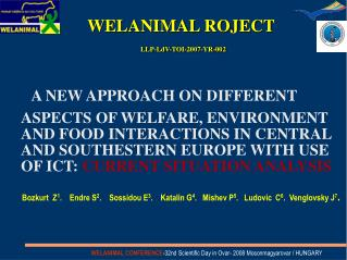 WELANIMAL ROJECT LLP-LdV-TOI-2007-YR-002