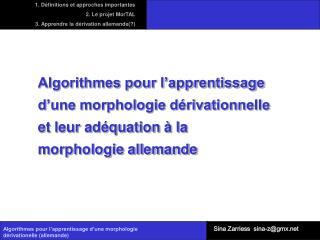 Algorithmes pour l'apprentissage d'une morphologie dérivationelle (allemande)
