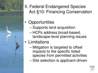 II. Federal Endangered Species Act  §10 : Financing Conservation