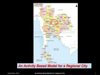 An Activity Based Model for a Regional City