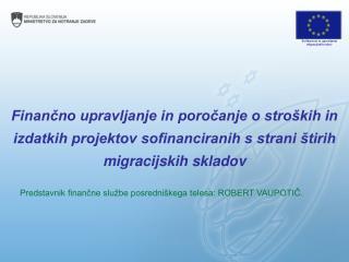 Solidarnost in upravljanje migracijskih tokov