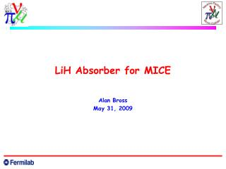LiH Absorber for MICE