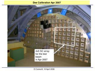 Dee Calibration Apr 2007