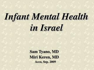 Infant Mental Health in Israel