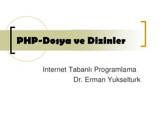 PHP-Dosya ve Dizinler