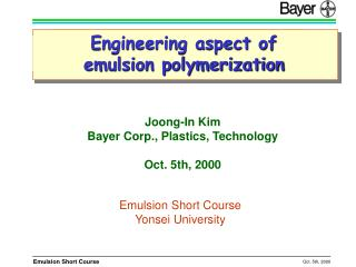 Engineering aspect of emulsion polymerization