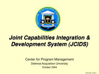Joint Capabilities Integration & Development System (JCIDS)