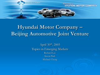 Hyundai Motor Company – Beijing Automotive Joint Venture