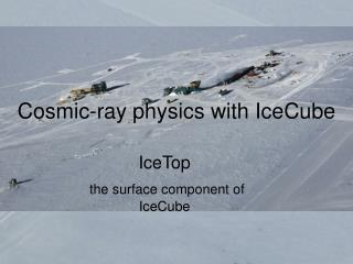 Cosmic-ray physics with IceCube