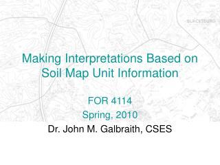 Making Interpretations Based on Soil Map Unit Information