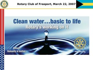 Rotary Club of Freeport, March 22, 2007