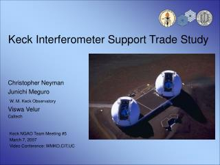 Keck Interferometer Support Trade Study