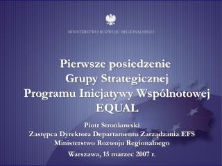 Pierwsze posiedzenie  Grupy Strategicznej Programu Inicjatywy Wspólnotowej EQUAL