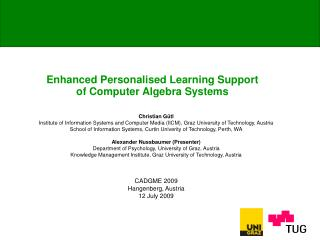 Enhanced Personalised Learning Support of Computer Algebra Systems