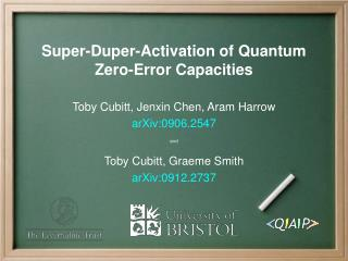 Super-Duper-Activation of Quantum Zero-Error Capacities