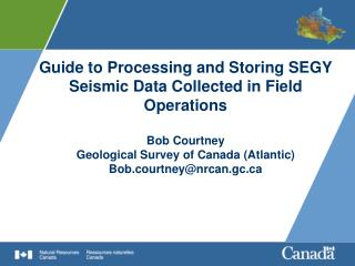 Validate and store seismic data collected during marine field ops