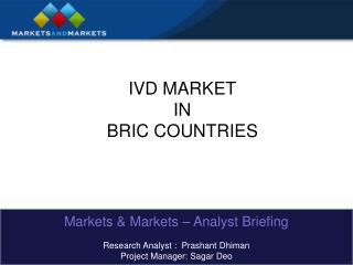 IVD MARKET  IN  BRIC COUNTRIES