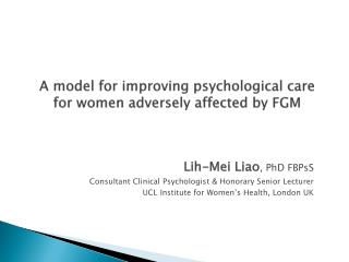 A model for improving psychological care for women adversely affected by FGM
