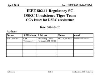 IEEE 802.11 Regulatory SC DSRC Coexistence Tiger Team CCA issues for DSRC coexistence