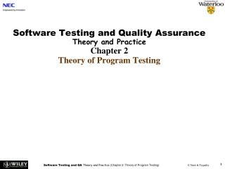Software Testing and Quality Assurance Theory and Practice Chapter 2 Theory of Program Testing