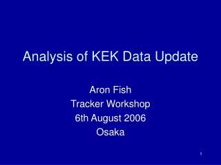 Analysis of KEK Data Update