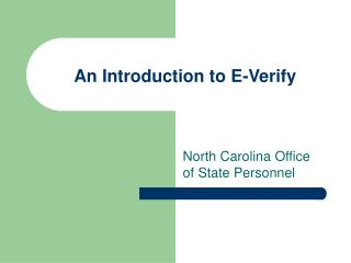 An Introduction to E-Verify