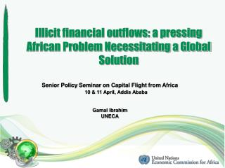 Illicit financial outflows: a pressing African Problem Necessitating a Global Solution