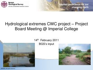 Hydrological extremes CWC project – Project Board Meeting @ Imperial College