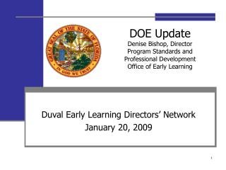 Duval Early Learning Directors' Network  January 20, 2009