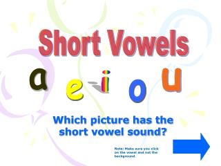 Which picture has the short vowel sound?