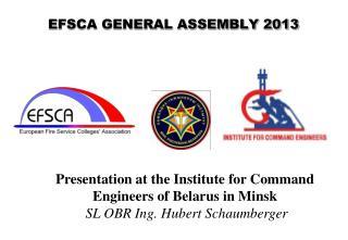 EFSCA GENERAL ASSEMBLY 2013