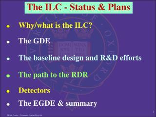 The ILC - Status & Plans