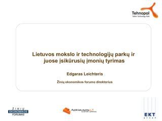 Lietuvos mokslo ir technologijų parkų ir  juose įsikūrusių įmonių tyrimas