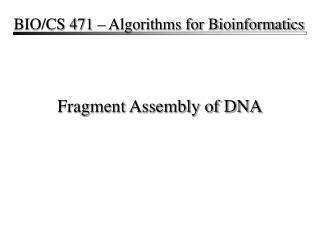 Fragment Assembly of DNA