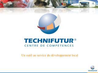 Un outil au service du développement local