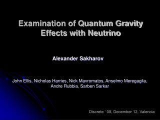 Examination of Quantum Gravity Effects with Neutrino
