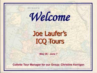Joe Laufer�s  ICQ Tours