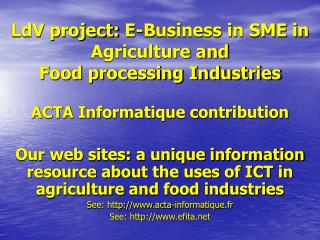 LdV project:  E-Business in SME in Agriculture and Food processing Industries