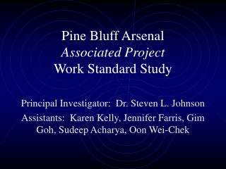 Pine Bluff Arsenal Associated Project Work Standard Study