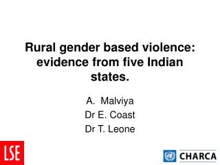 Rural gender based violence: evidence from five Indian states.