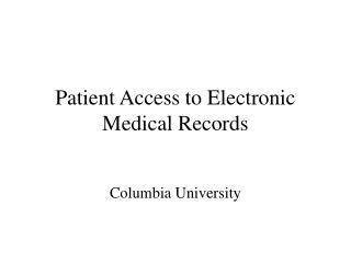 Patient Access to Electronic Medical Records