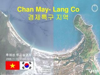 Chan May- Lang Co  경제특구 지역